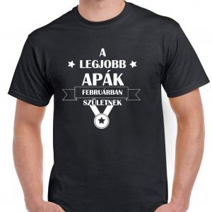 Legjobb Apák póló február fekete fehér felirattal